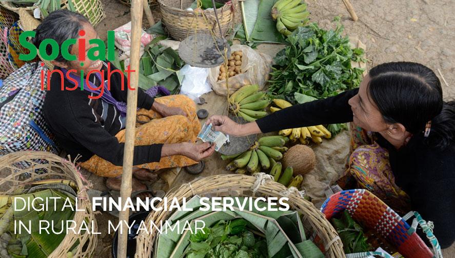 DIGITAL FINANCIAL SERVICES IN RURAL MYANMAR