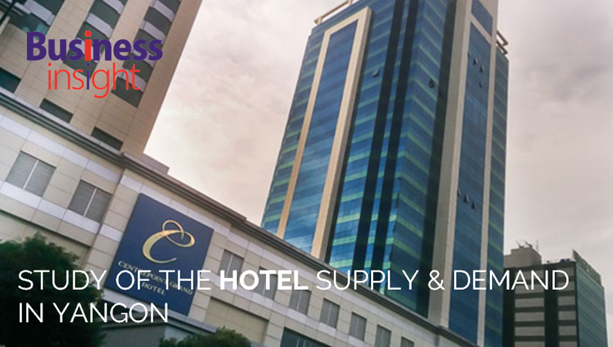 STUDY OF THE HOTEL SUPPLY AND DEMAND IN YANGON
